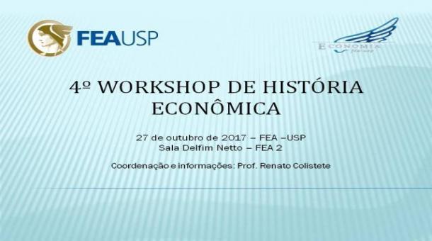 4º Workshop de História Econômica - 27/10/2017