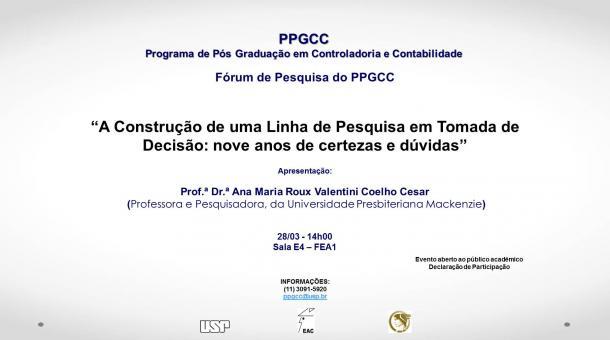 Fórum de Pesquisa - Prof.ª Dr.ª Ana Maria Roux Valentini Coelho Cesar